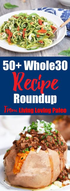 More than 50 Whole30 compliant recipes from Living Loving Paleo!   Whole30, paleo, gluten-free, grain-free & dairy-free