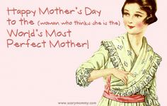 don't be mean to mothers