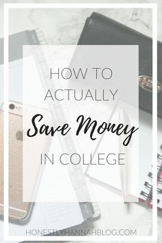 How to Actually Save Money in College