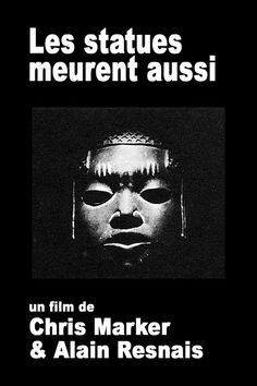 Les Statues Meurent Aussi - Chris Marker et Alain Resnais - 1953