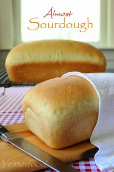 Almost Sourdough Bread by Yesterfood wi text