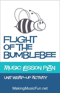 Flight of the Bumblebee   Free Music Lesson Plan (Rimsky-Korsakov)