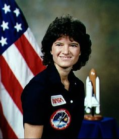Sally Ride was the first American woman in space June 18,1983 on space shuttle Challenger and is a former NASA Astronaut. Her 2nd shuttle flight was again on Challenger aloft in 1984 for an eight day mission and was preparing for her 3rd mission when Challenger exploded in 1986. She was appointed to the Presidential Commission that investigated the Challenger accident and subsequently moved to NASA headquarters as an assistant to the administrator for long-range planning. She retired from NASA.