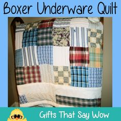 GIFTS THAT SAY WOW - Fun Crafts and Gift Ideas: Men's Boxer Shorts Quilt