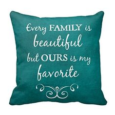 Inspirational Family Quote Vintage Chic Teal Pillow Inspi…