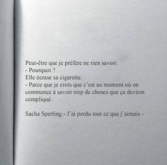 Franch Quotes : Sacha Sperling - The Love Quotes Mood Quotes, True Quotes, Best Quotes, Funny Quotes, Quotes Quotes, The Words, Dont Be Normal, Pretty Quotes, French Quotes