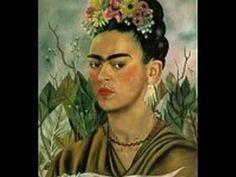 Obra de Frida (canción: La Llorona, interpretada por Chavela Vargas)