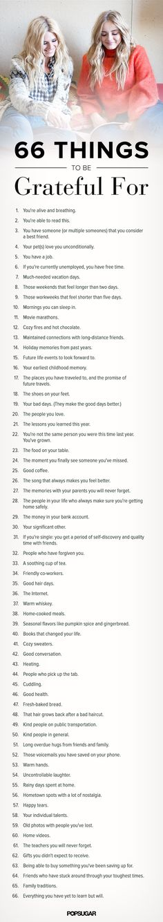 'Tis the season to be grateful! Here are 66 things that'll have you bursting with gratitude and happiness.