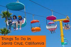 Essential Things to Do in Santa Cruz, California