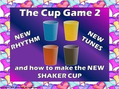 Music Lesson -The Cup Game 2 PowerPoint with Bundle Cup Games, Shaker Cup, Music Games, Music Lessons, Good Music, Activities For Kids, Tap Tap, Clap Clap, Game 1
