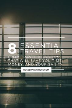 8 Travel tips that will save you time and money.  Click through to read more.