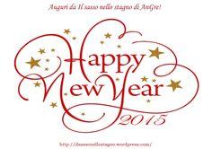 felice anno nuovo da Il sasso nello stagno di AnGre - http://ilsassonellostagno.wordpress.com/2015/01/01/benvenuto-anno-nuovo/