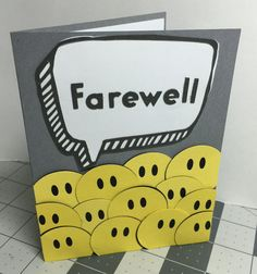 A co-worker is moving on and will be leaving our group so it's time to make a farewell card. These card are always so hard for me. What should it say? Good luck? We will miss you? Goodbye? F…