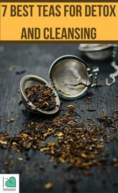 7 Best teas for detox and cleansing