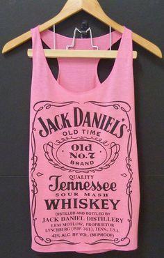 Country girl style..... Jack Daniels.....   Ooooo! Ooooo! Waaaaant!!!!!!!!!!!!!!