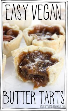 Easy Vegan Butter Tarts is part of Easy Vegan Butter Tarts E A It Doesnt Taste Like Chicken - The Canadian classic dessert made vegan Tastes just like the traditional recipe but its egg and dairy free! Perfect for Canada day or any holiday treat Vegan Dessert Recipes, Vegan Recipes Easy, Best Vegan Desserts, Oreo Desserts, Fudge Recipes, Plated Desserts, Soup Recipes, Vegan Treats, Vegan Foods