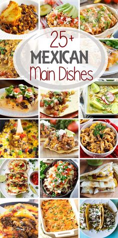 27 authentic mexican food recipes all from a simple pantry list 25 mexican main dish recipes forumfinder Images