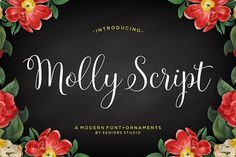 Molly Script (40% Off) by Seniors on @creativemarket