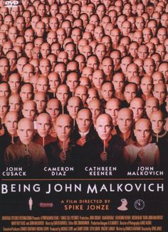 Being John Malkovich. 1999 American fantasy comedy film written by Charlie Kaufman, directed by Spike Jonze, and stars John Cusack, Cameron Diaz and Catherine Keener, with John Malkovich as a fictional version of himself. Cameron Diaz, Good Movies On Netflix, Movies To Watch, Movies Online, Netflix List, Movies Free, Man Movies, Film Movie, Comedy Film