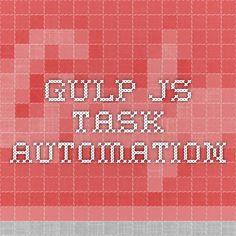 Gulp.js Task Automation