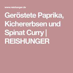 Geröstete Paprika, Kichererbsen und Spinat Curry | REISHUNGER