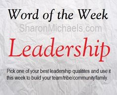 What is your best leadership quality? - http://SharonMichaels.com