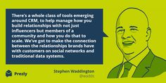 Quote by Stephen Waddington on Influencer Marketing. Part of an extensive guide: https://www.prezly.com/influencer-marketing-guide