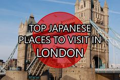 whysojapan Top Japanese places to visit in London