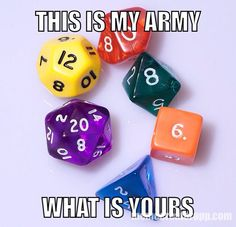 I dunno, mine has waaayyyyy more dice...