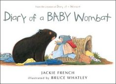 Diary of a Baby Wombat: Now that we know what a wombat does we can ask ; just what does a Baby wombat do all day. Baby Wombat, Houghton Mifflin Harcourt, Australia Animals, Funny Illustration, Illustrations, Reading Challenge, Baby Kind, Bellisima, Childrens Books
