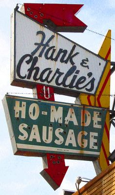 Hank Charlie's Ho-Made Sausage neon sign - Milwaukee, WI Old Neon Signs, Vintage Neon Signs, Old Signs, Roadside Signs, Roadside Attractions, The Smiths, Vintage Advertisements, Vintage Ads, Advertising Ads