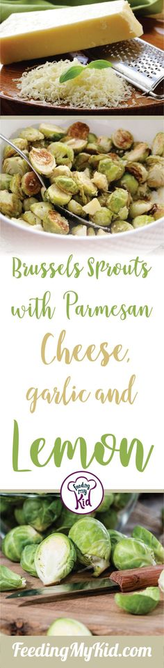 Recipe: Roasted Brussels Sprouts with Parmesan, Garlic and Lemon - Feeding My Kid Healthy Lunches For Kids, Easy Healthy Dinners, Healthy Dinner Recipes, Yummy Recipes, Easy Toddler Meals, Toddler Lunches, Toddler Food, Best Side Dishes, Side Dish Recipes