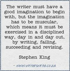 The writer must have a good imagination to begin with.