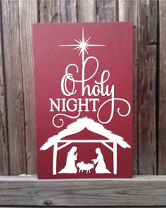 O Holy Night  12x20 Wood Sign with Nativity Scene and Baby Jesus  This Sign is great for Christmas decoration and great for holiday mantle decor!