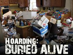 Hoarding: Buried Alive