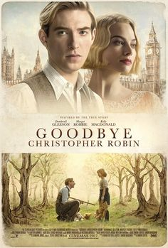 Goodbye Christopher Robin is a 2017 British biographical drama film about the lives of Winnie-the-Pooh creator A. Milne and his family, especially his son Christopher Robin Movies Showing, Movies And Tv Shows, Goodbye Christopher Robin, Image Film, Films Cinema, Bon Film, Good Movies To Watch, Movies Worth Watching, English Movies