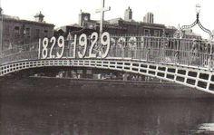 The bridge in decorated to mark the centenary of Catholic Emancipation (Image: Dublin Tenement LIFE) Ireland Pictures, Old Pictures, Old Photos, Dublin City, Dublin Ireland, Sydney Harbour Bridge, Book Of Life, Catholic, Explore