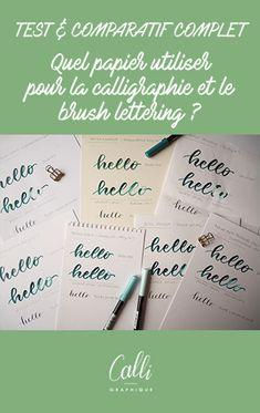 Quel papier utiliser pour la calligraphie et le brush lettering ? Test & comparatif - Calligraphique - Le Studio Papier Paint, Brush Lettering, Bullet Journal, Bristol Board, Modern Calligraphy, Creative Lettering, Arches Watercolor Paper, Brush Script