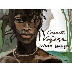 Carnets de voyage, Titouan Lamazou Sketch Journal, Book Journal, Bullet Journal, Doodle Books, Doodle Art, Tribal People, Artist Sketchbook, Edgar Degas, Travel Illustration