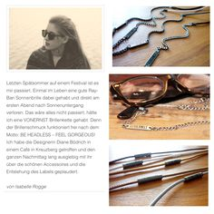 Freude. Verbeugung. Stolz. //  Vielen Dank du liebe Isabelle (IsiausBerlin) für den bezaubernden Artikel für Louise er Hélène.  www.louiseethelene.com #isiausberlin #vonernst #blog  #Brillenschmuck #Brillenkette #Brillenband #glasseschain #glassescord #eyewear #blogger http://louiseethelene.de/vonernst-ein-accessoire-fuer-brillentraeger-modebewusste-und-spiesser/