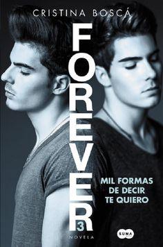 Mil formas de decir te quiero (Forever 3) - PDF & ePUB