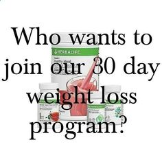 DO YOU WANT TO LOSE WEIGHT AND GET IN SHAPE IN BEFORE SUMMER ARRIVES? We will start another 30 day weight loss program on May 10th! You could lose up to 20 pounds on our Herbalife weight loss program. To start the program youll need to purchase the QuickStart Weight Loss Program by Tuesday May 7th to ensure your program will be delivered by the start date. The program includes: (2) Formula 1 Healthy Meal Shake mix (1) Formula 2 Multivitamin Formula 3 Cell Activator which helps the body...