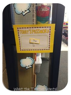 FABULOUS idea- sight word password. Have kids say the password each time they come into the classroom. VIP gets to stand at the door and take the password.  If a student doesn't know that password, our VIP can give them a clue or just tell them what it is.  The password is on the door all day, so they are getting a lot of practice.  I have the sight word posted inside of the classroom as well.