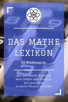 Das Mathe Lexikon mit 300 Begriffen und Erklärungen! Einfach Mathe lernen.