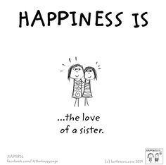 Sister Quotes Best Friend Sayings Sister Love Quotes, Love My Sister, Best Friend Quotes, Best Friends, My Love, Friend Sayings, Happy Quotes, Funny Quotes, Life Quotes
