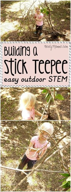 I love this idea for an easy outdoor STEM project! So much fun this toddler is having building a stick teepee! Who knew! LOL!
