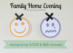 FHE- recognizing good & bad choices. For younger children. Printable!