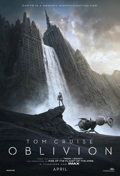 The first official 'Oblivion' poster. 'Oblivion' stars Tom Cruise and Morgan Freeman. April Im going ahead and pinning to my favorite movies board! You KNOW this is going to be good! Tom Cruise and Morgan Freeman together! Fiction Movies, Sci Fi Movies, Science Fiction, Movie Tv, Movie Titles, Horror Movies, Oblivion Movie, Oblivion 2013