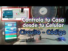 Controla tu Casa desde tu Celular - Circuito - Codigo Arduino - Parte3 Final - YouTube