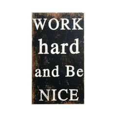 Motto For Work Wall Piece
